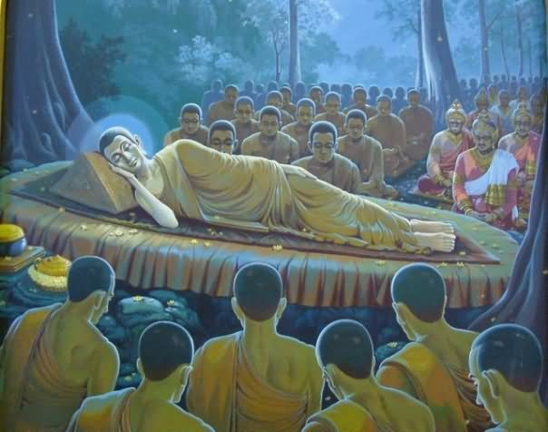 The Lord Buddha passed away